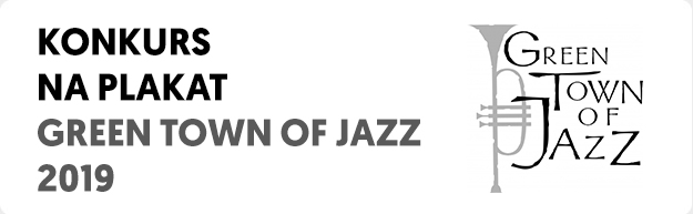 Konkurs na plakat Green Town of Jazz 2019